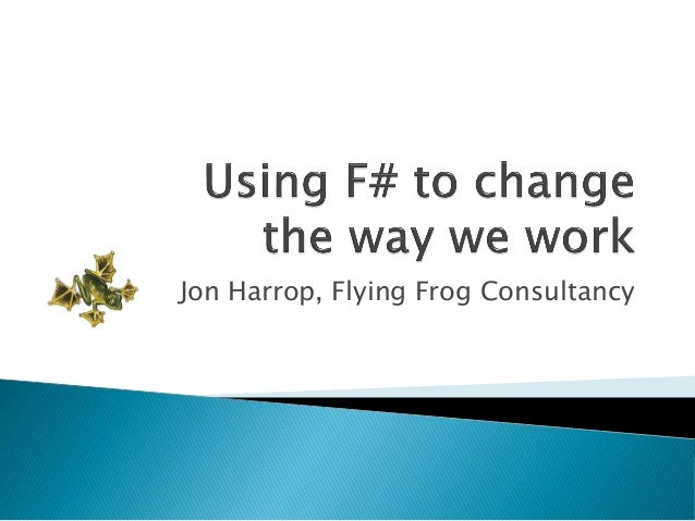 Jon Harrop, Flying Frog Consultancy