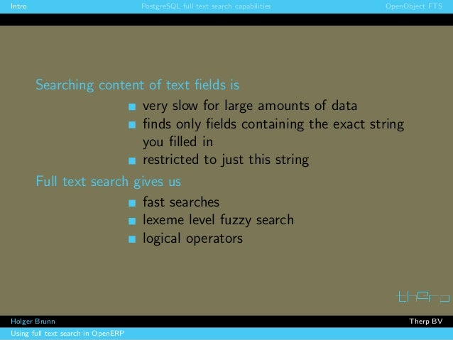 Using full text search in OpenERP. Holger Brunn, Therp Slide 3