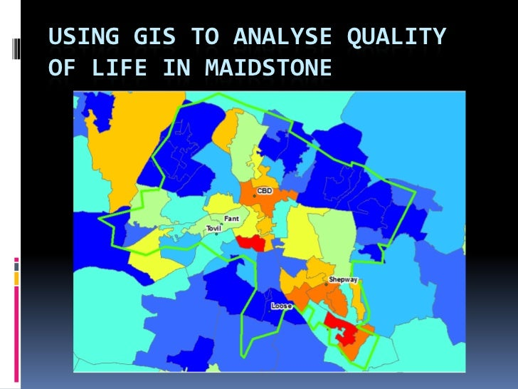 Using GIS to analyse quality of life in Maidstone<br />