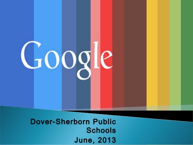 Dover-Sherborn Public Schools June, 2013