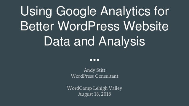 Using Google Analytics for Better WordPress Website Data