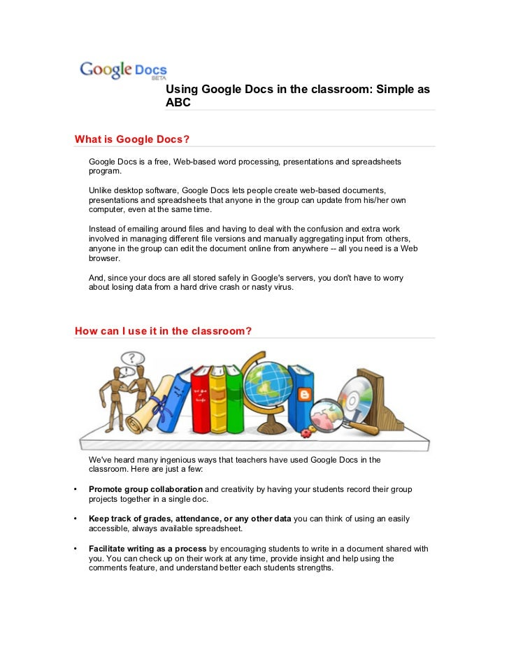 Using Google Docs in the classroom: Simple as                         ABCWhat is Google Docs?    Google Docs is a free, We...