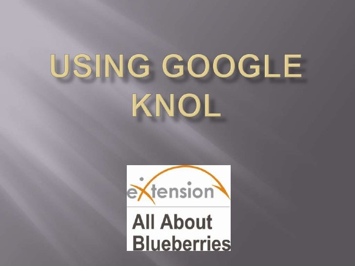 Using Google Knol<br />