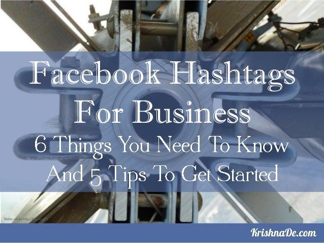Facebook HashtagsFor BusinessPhoto credit http://bgn.bz/fht