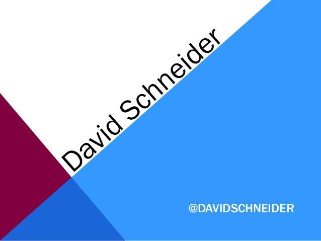 @DAVIDSCHNEIDER