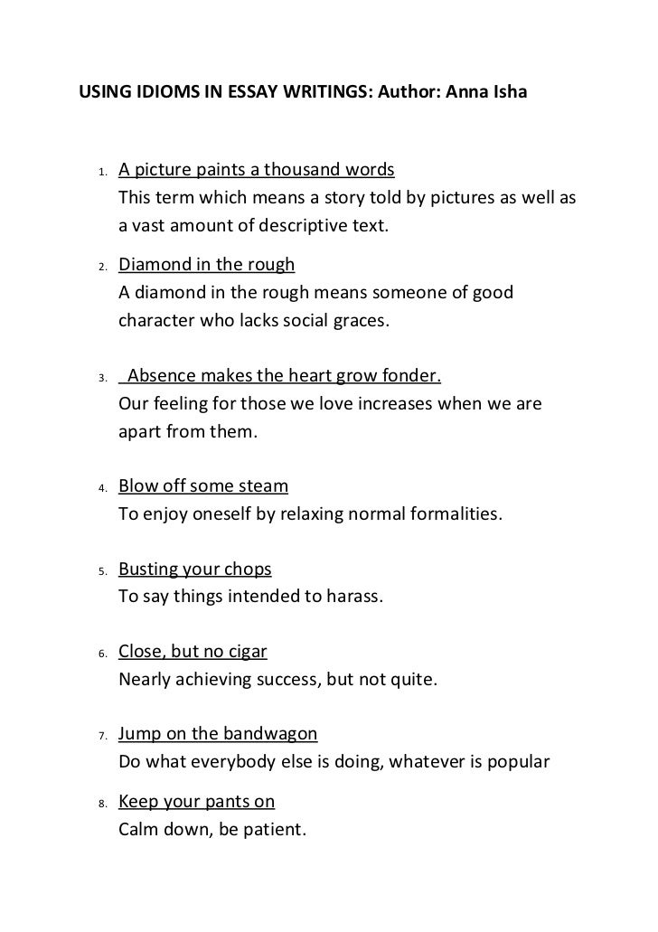 good idioms to use in an essay