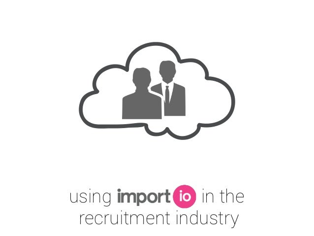 using in the recruitment industry