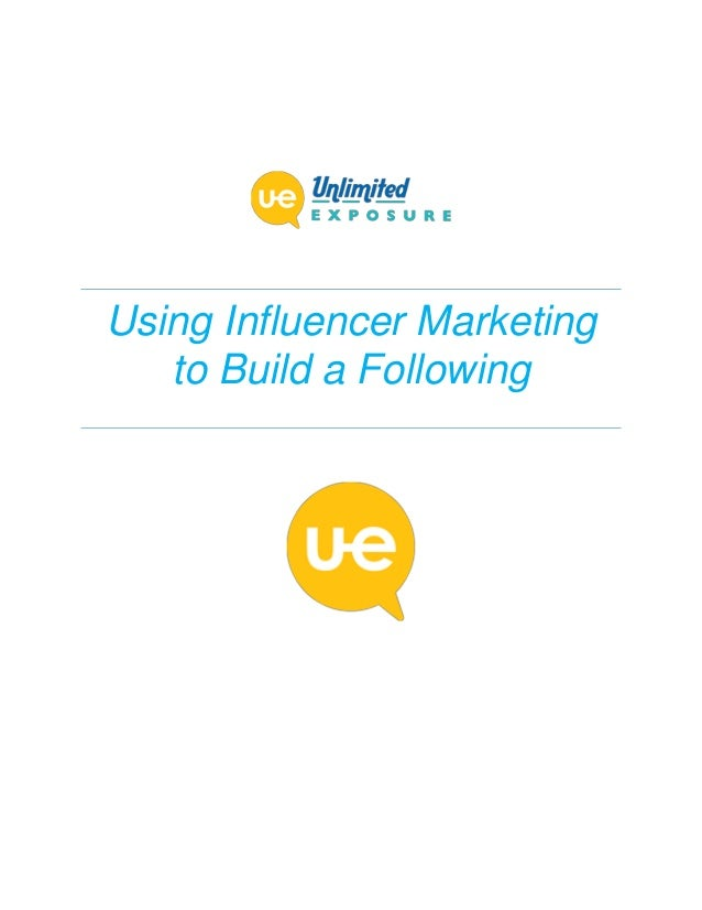 Using Influencer Marketing to Build a Following