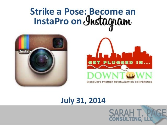 Strike a Pose: Become an July 31, 2014 InstaPro on