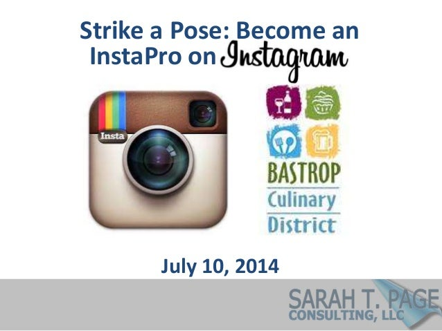 Strike a Pose: Become an July 10, 2014 InstaPro on