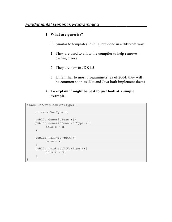 Fundamental Generics Programming            1. What are generics?               0. Similar to templates in C++, but done i...
