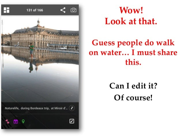 Wow! Look at that. Guess people do walk on water… I must share this. Can I edit it? Of course!