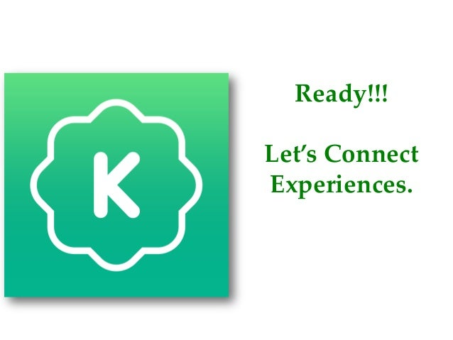 Ready!!! Let's Connect Experiences.