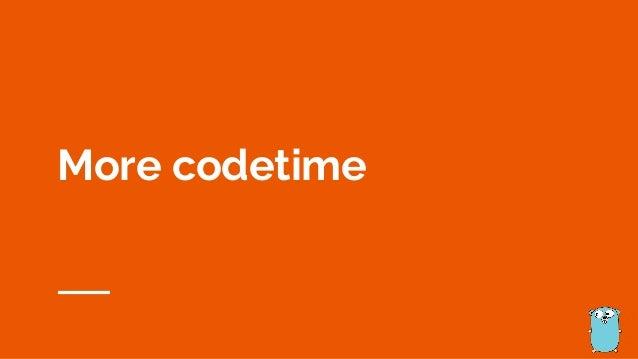 More codetime
