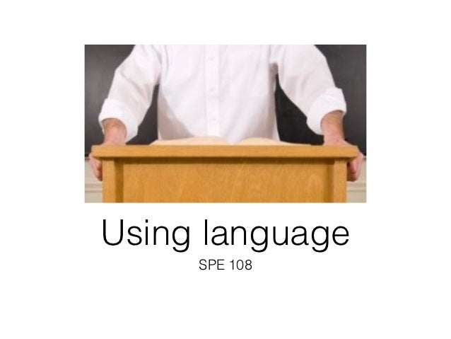 Using language     SPE 108