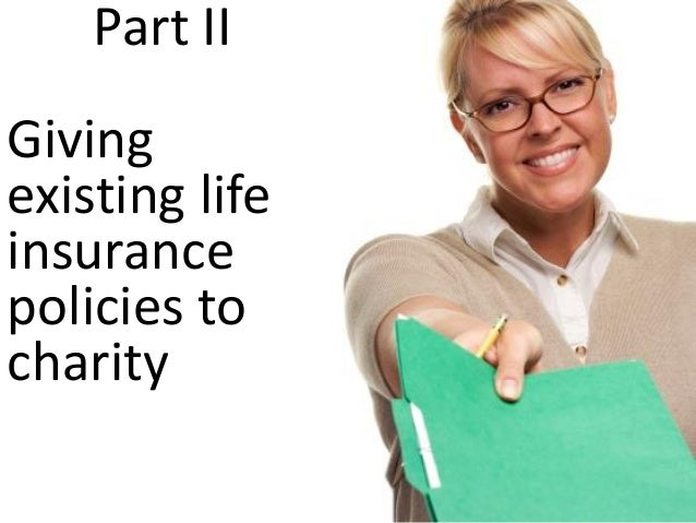 Using Life Insurance in Charitable Planning