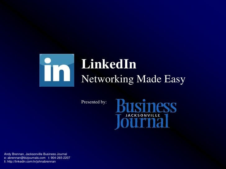 LinkedIn                                               Networking Made Easy                                               ...