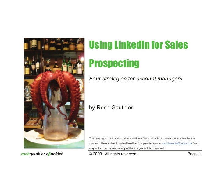 Using LinkedIn for Sales                         Prospecting                         Four strategies for account managers ...