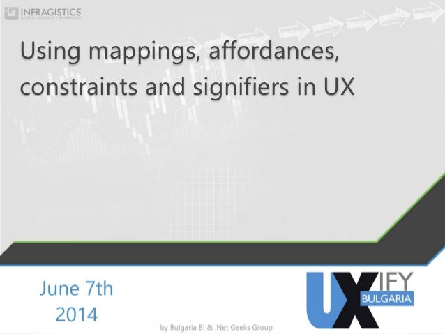 Using mappings, affordances, constraints and signifiers in UX