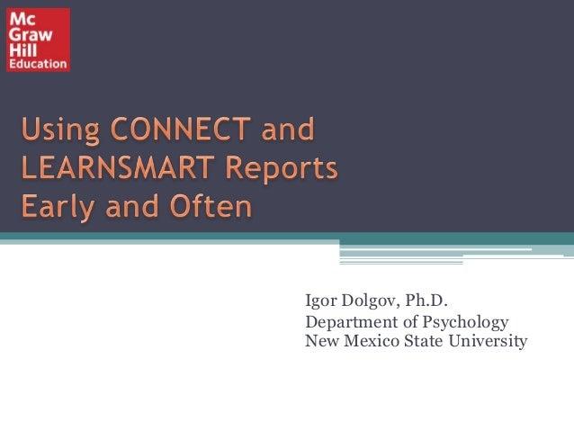 Igor Dolgov, Ph.D. Department of Psychology New Mexico State University
