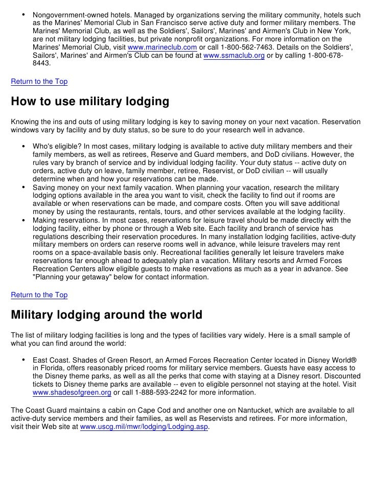 •   Nongovernment-owned hotels. Managed by organizations serving the military community, hotels such       as the Marines ...