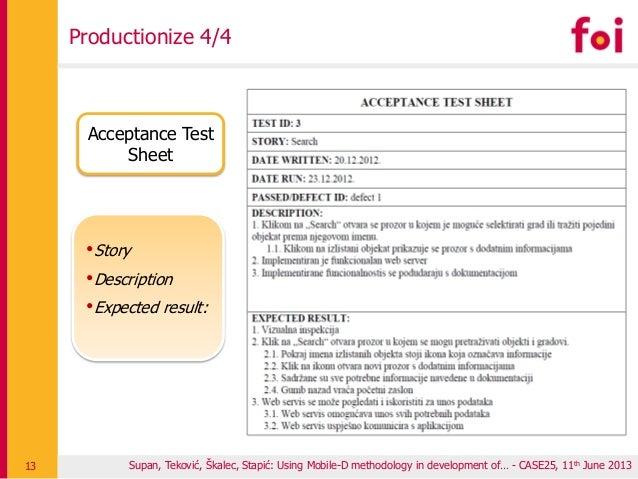 Supan, Teković, Škalec, Stapić: Using Mobile-D methodology in development of… - CASE25, 11th June 2013 Productionize 4/4 1...