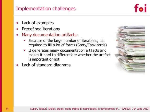 Implementation challenges Supan, Teković, Škalec, Stapić: Using Mobile-D methodology in development of… - CASE25, 11th Jun...