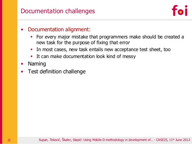 Documentation challenges • Documentation alignment:  For every major mistake that programmers make should be created a ne...