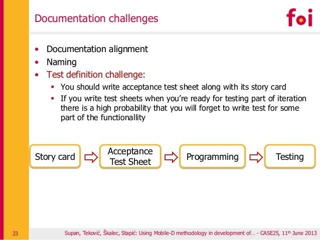 Documentation challenges • Documentation alignment • Naming • Test definition challenge:  You should write acceptance tes...