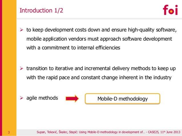 Supan, Teković, Škalec, Stapić: Using Mobile-D methodology in development of… - CASE25, 11th June 2013 Introduction 1/2  ...