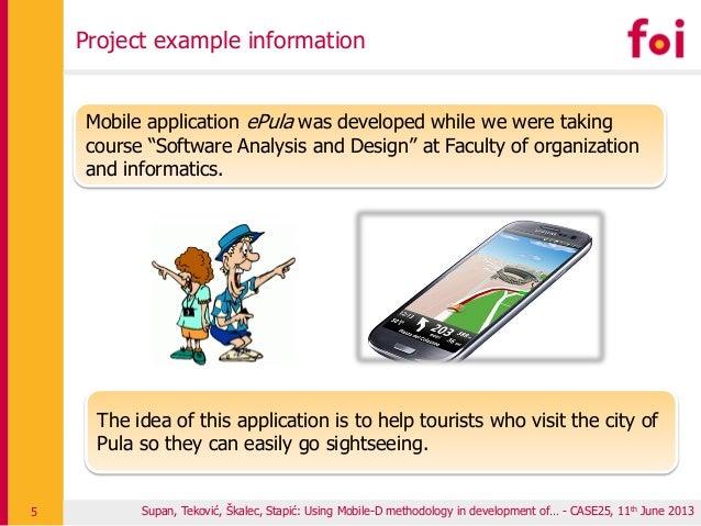 Project example information Supan, Teković, Škalec, Stapić: Using Mobile-D methodology in development of… - CASE25, 11th J...