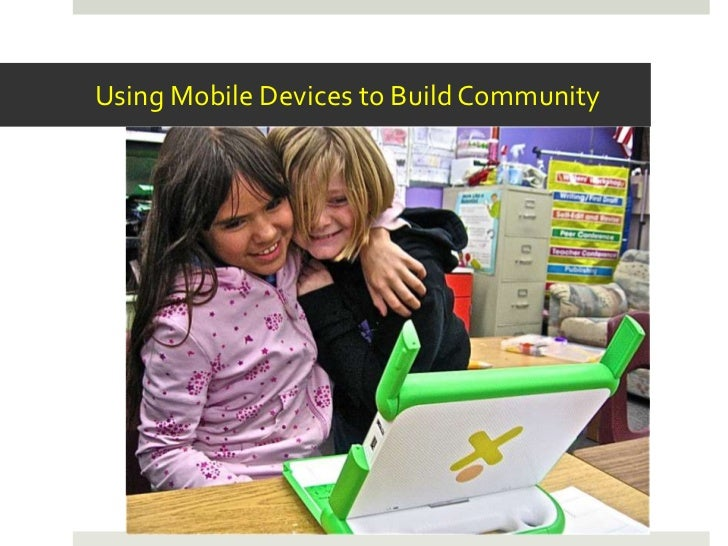 Using Mobile Devices to Build Community