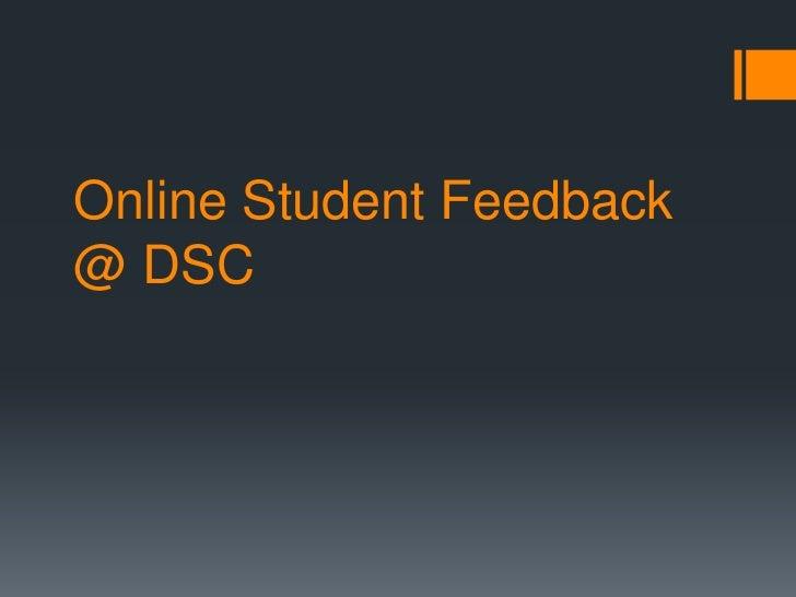 Online Student Feedback@ DSC