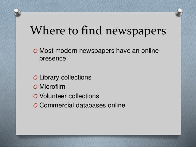 using newspapers for historical research 2011 billie stone fogarty all rights reserved finding & using historic  newspapers in genealogical research billie stone fogarty, med 4509 n  classen blvd,.