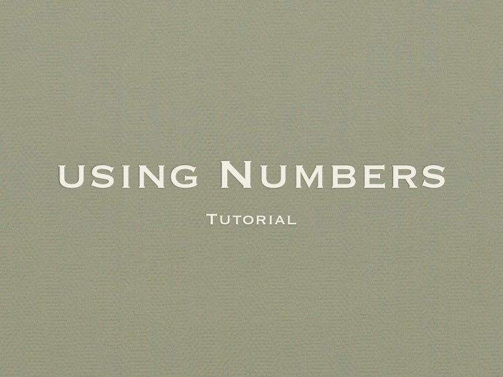 using Numbers     Tutorial