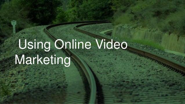 Using Online Video Marketing