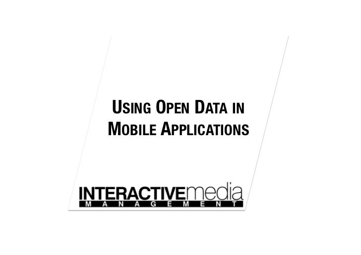 USING OPEN DATA IN!MOBILE APPLICATIONS