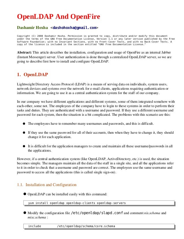 OpenLDAP And OpenFireDashamirHoxha<dashohoxha@gmail.com>Copyright (C) 2008 Dashamir Hoxha. Permission is grant...