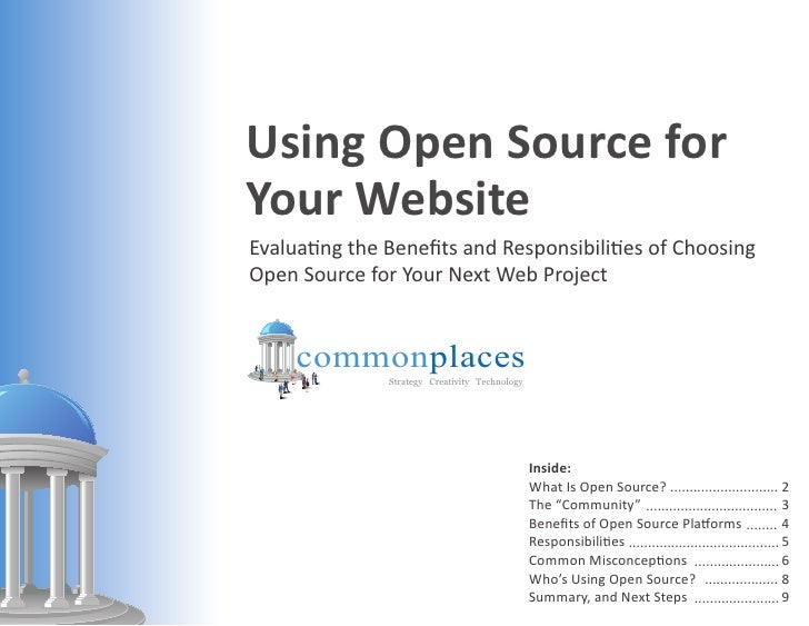 Using Open Source for Your Website Evaluating the Benefits and Responsibilities of Choosing Open Source for Your Next Web ...