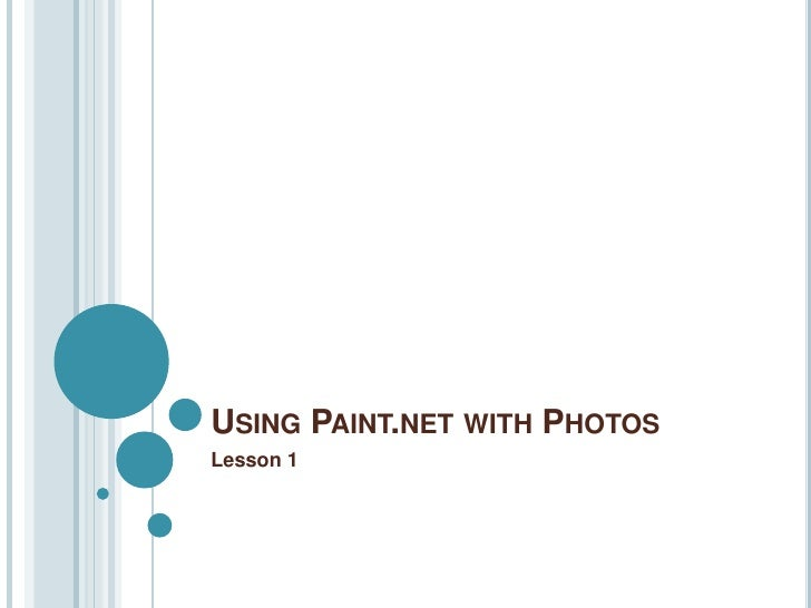 Using Paint.net with Photos<br />Lesson 1<br />