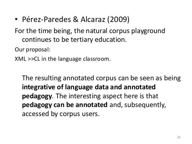 • Pérez-Paredes & Alcaraz (2009) For the time being, the natural corpus playground continues to be tertiary education. Our...