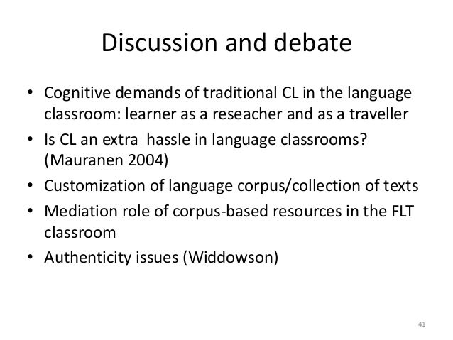 41 Discussion and debate • Cognitive demands of traditional CL in the language classroom: learner as a reseacher and as a ...