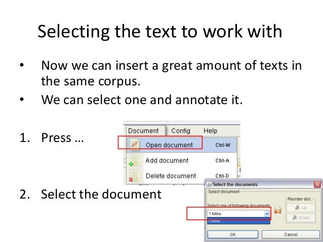 60 Selecting the text to work with • Now we can insert a great amount of texts in the same corpus. • We can select one and...