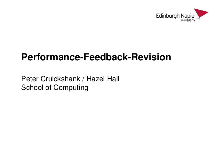 Performance-Feedback-RevisionPeter Cruickshank / Hazel HallSchool of Computing<br />