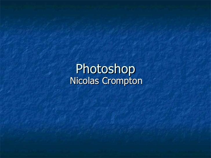 Photoshop Nicolas Crompton