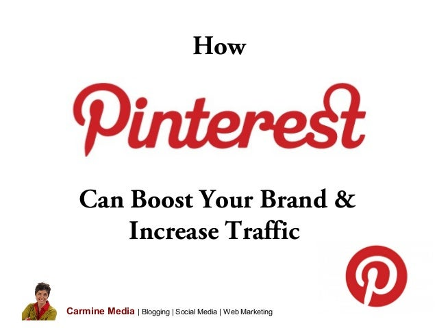 How Can Boost Your Brand & Increase Traffic Carmine Media | Blogging | Social Media | Web Marketing
