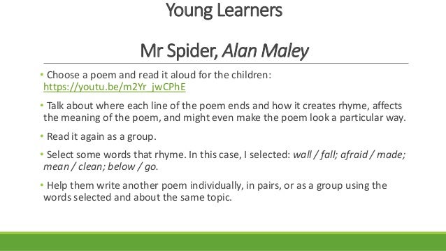 Using poetry in the english language classroomwhy not 10 young learners mr spider ccuart Image collections