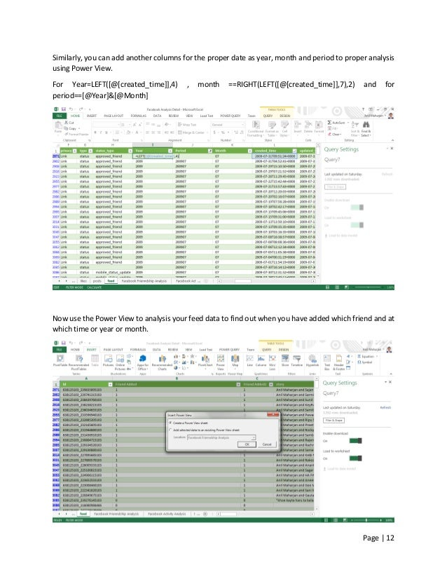Page   12 Similarly, you can add another columns for the proper date as year, month and period to proper analysis using Po...