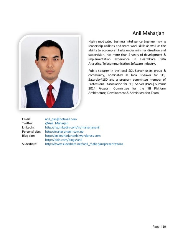 Page   19 Anil Maharjan Highly motivated Business Intelligence Engineer having leadership abilities and team work skills a...