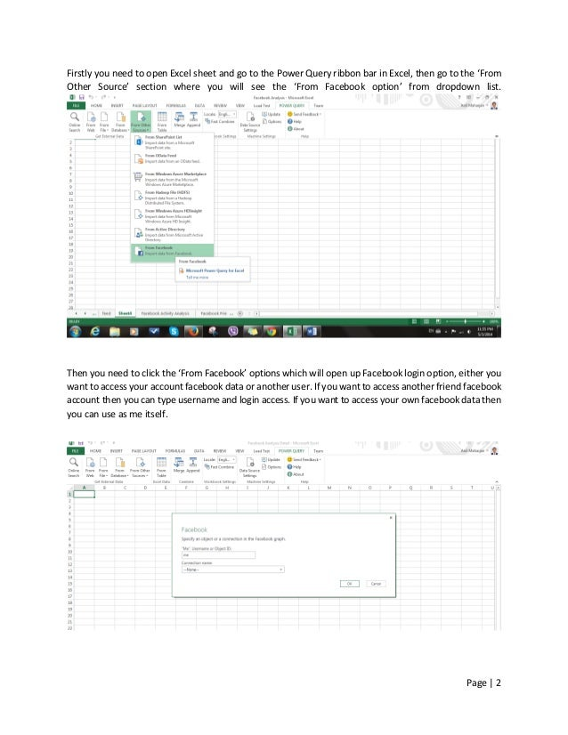 Page   2 Firstly you need to open Excel sheet and go to the Power Query ribbon bar in Excel, then go to the 'From Other So...